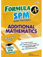 Formula A+ SPM Model Test Papers Additional Mathematics-Bilingual