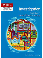 Collins Primary Geography Investigation Pupil Book 3