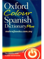 Oxford Colour Spanish Dictionary Plus 3rd Edition