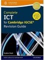 Complete ICT for Cambridge IGCSE Revision Guide