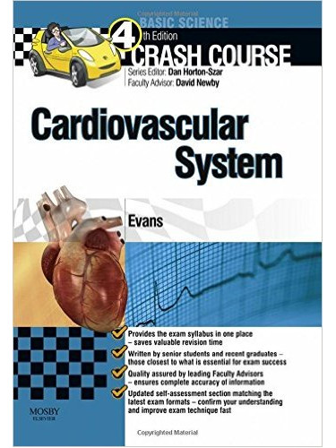 Crash Course Cardiovascular System Updated Print + E-Book Edition:  4ed