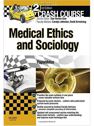 Crash Course Medical Ethics and Sociology Updated Print + eBook edition:  2ed