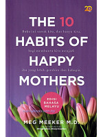 The 10 Habits Of Happy Mothers Edisi Bahasa Melayu