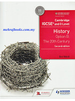 Cambridge IGCSE and O Level History Option B: The 20th Century Second Edition