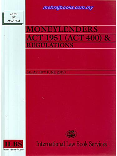 Moneylenders Act 1951 (Act 400) & Regulations