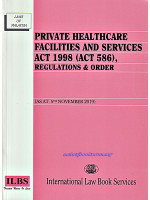 Private Healthcare Facilities And Services Act 1998 ( Act 586 ), Regulations & Order