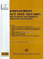 Employment Act 1955 (Act 265), Regulations and Orders & Selected Legislation