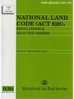 National Land Code (Act 828), Regulations & Selected Orders