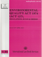 Environmental Quality Act 1974 (Act 127) , Regulations, Rules & Orders