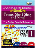 A Quick Guide To Literature A Collection of Poems, Short Story and Novel The Swiss Family Robinson Form 1