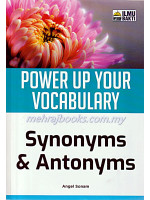 Power Up Your Vocabulary-Synonyms & Antonyms