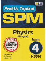 Praktis Topikal SPM Physics Form 4-Bilingual