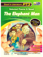 Selected Poems & Novel The Elephant Man PT3 Form 3