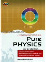 'O' Level A Complete Guides (with practice) to Pure Physics