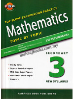 Top Score Examination Practice Mathematics Topic by Topic Secondary 3