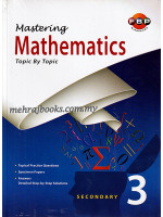 Mastering Mathematics Topic by Topic Secondary 3