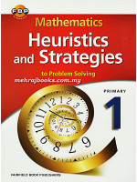 Mathematics Heuristics and Strategies to Problem Solving Primary 1