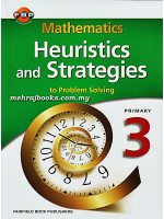 Mathematics Heuristics and Strategies to Problem Solving Primary 3
