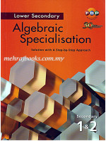 Algebraic Specialisation Solution with a Step by Step Approach Secondary 1 & 2