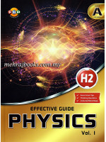 G.C.E A Level Effective Guide H2 Physics Vol.1