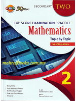 Top Score Examination Practice Mathematics Topic by Topic Secondary 2
