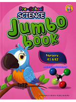 Pre-School Science  Jumbo Book Nursery, K1 & K2