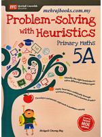 Problem-solving with Heuristics Primary Maths 5A