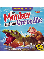 Early Story Readers The Monkey And The Crocodile