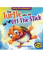 Early Story Readers The Turtle Who Fell Off The Stick