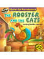 Stories for Preschoolers The Rooster And The Cats
