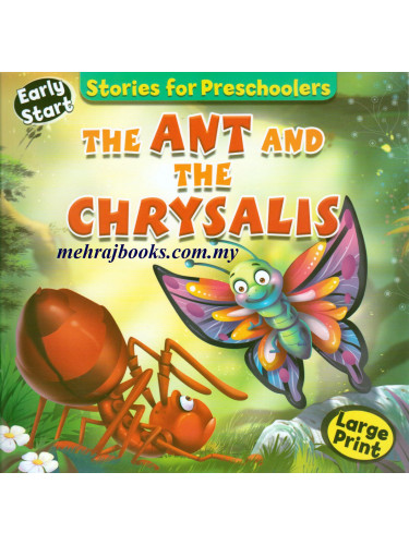 Stories for Preschoolers The Ant and The Chrysalis