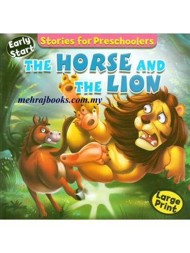 Stories for Preschoolers The Horse and The Lion