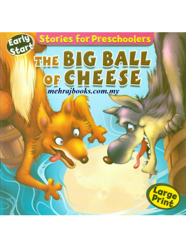 Stories for Preschoolers The Big Ball of Cheese