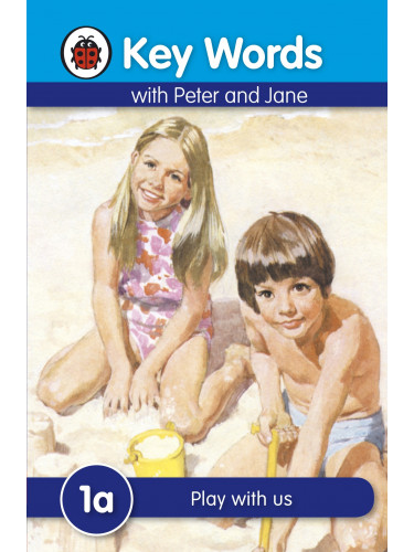 Key Words With Peter and Jane (1a) : Play With Us