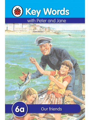 Key Words With Peter and Jane (6a) : Our friends