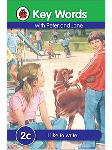 Key Words With Peter and Jane (2C) : I like to write
