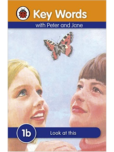 Key Words With Peter and Jane (1b) : Look at this
