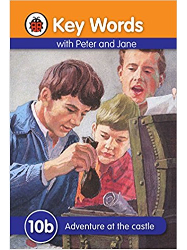 Key Words With Peter and Jane ( 10b ) : Adventure at the castle