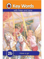 Key Words With Peter and Jane (2b) : Have a go
