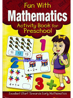 Fun With Mathematics Activity Book For Preschool