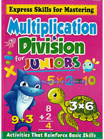 Multiplication & Division For Juniors