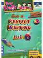 Baby Steps in Writing Book 6: Route to Perfect Writing