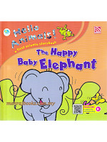 Hello Animals! The Happy Baby Elephant