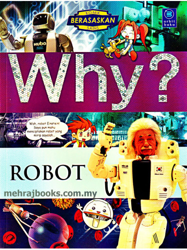 Why? Robot