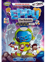 Eppy The Robobik: Missing In Action