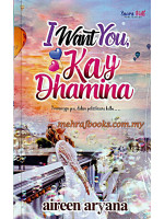 I Want You, Kay Dhamina