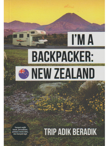 I'm A Backpacker: New Zealand