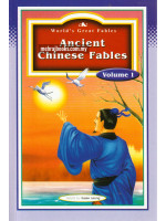 Ancient Chinese Fables Volume 1
