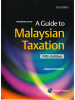 A Guide to Malaysian Taxation Fifth Edition