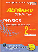 Ace Ahead STPM Text Physics 2nd Semester Fourth Edition